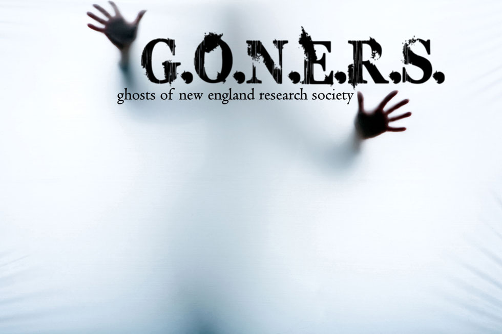 Ghosts of New England Research Society G.O.N.E.R.S.